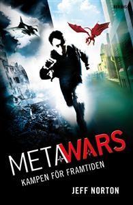 3 ex Titel: Metawars : kampen för framtiden - Författare: Jeff Norton - ISBN: 9150219995 - Pris: 125 kr