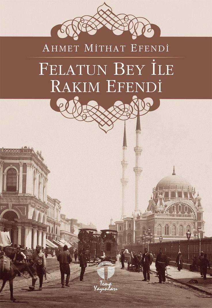 Felatun Bey ile Rakım Efendi, Ahmet Mithat Efendi, Tema Yayınları
