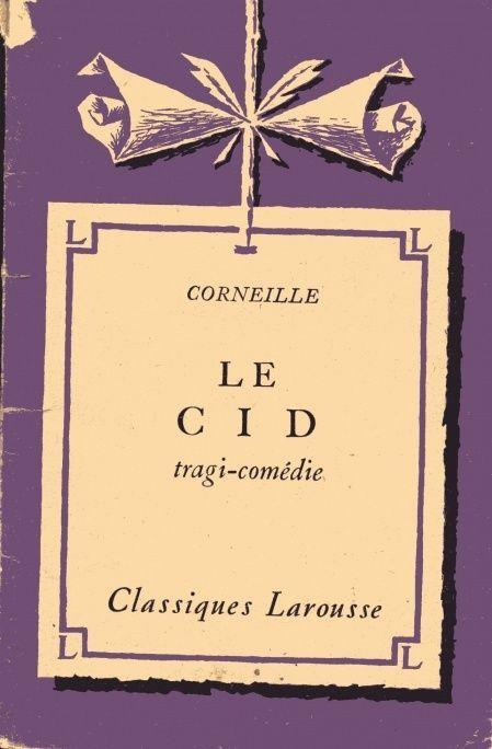 le cid | Le Cid - Corneille | Books I liked | Pinterest