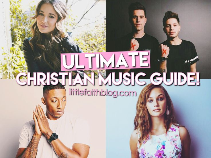 Ultimate Christian Music Guide | Apps, Playlists, Artist Suggestions + More!