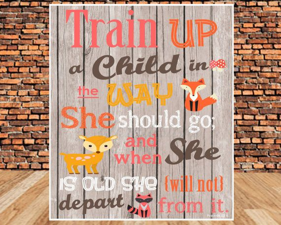 INSTANT DOWNLOAD, Scripture Art, Typography, Train up a child in the way she should go, Proverbs 22:6, printable