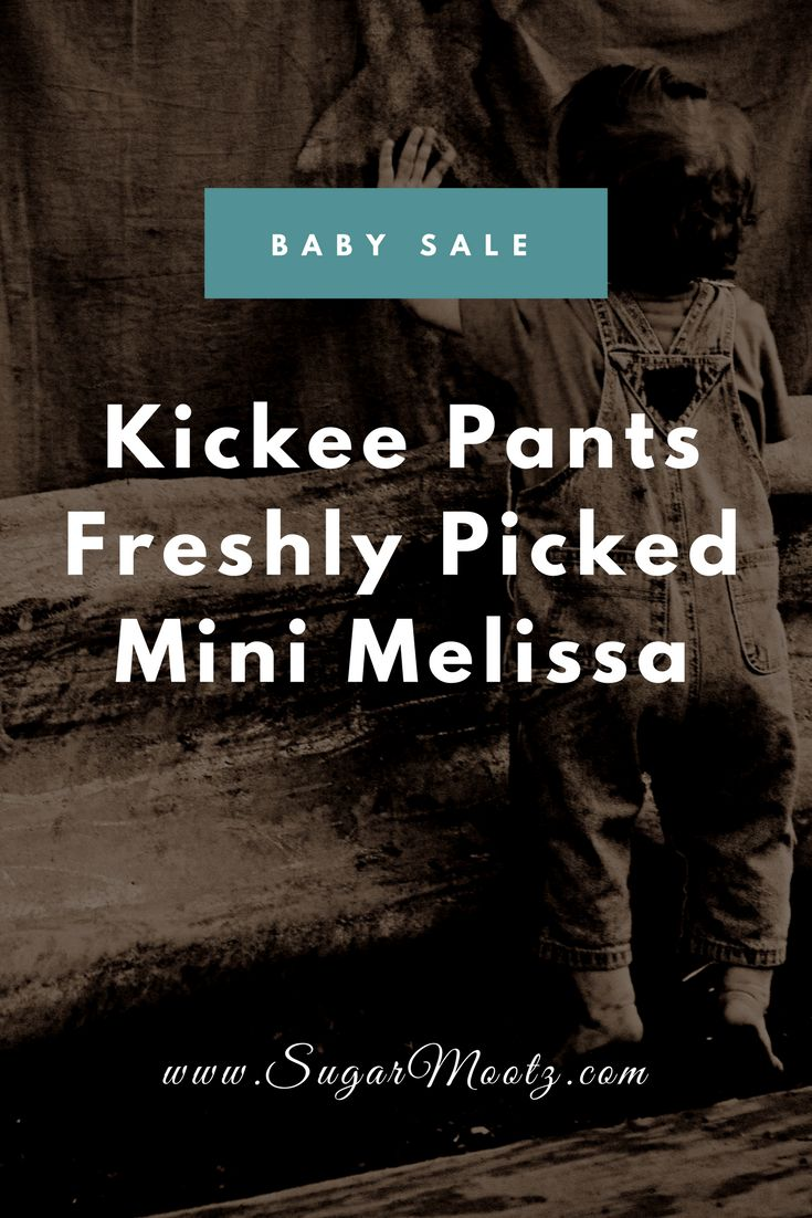 This page has Kickee pants, Freshly Picked and Mini Melissa shoes and children's clothes sales.