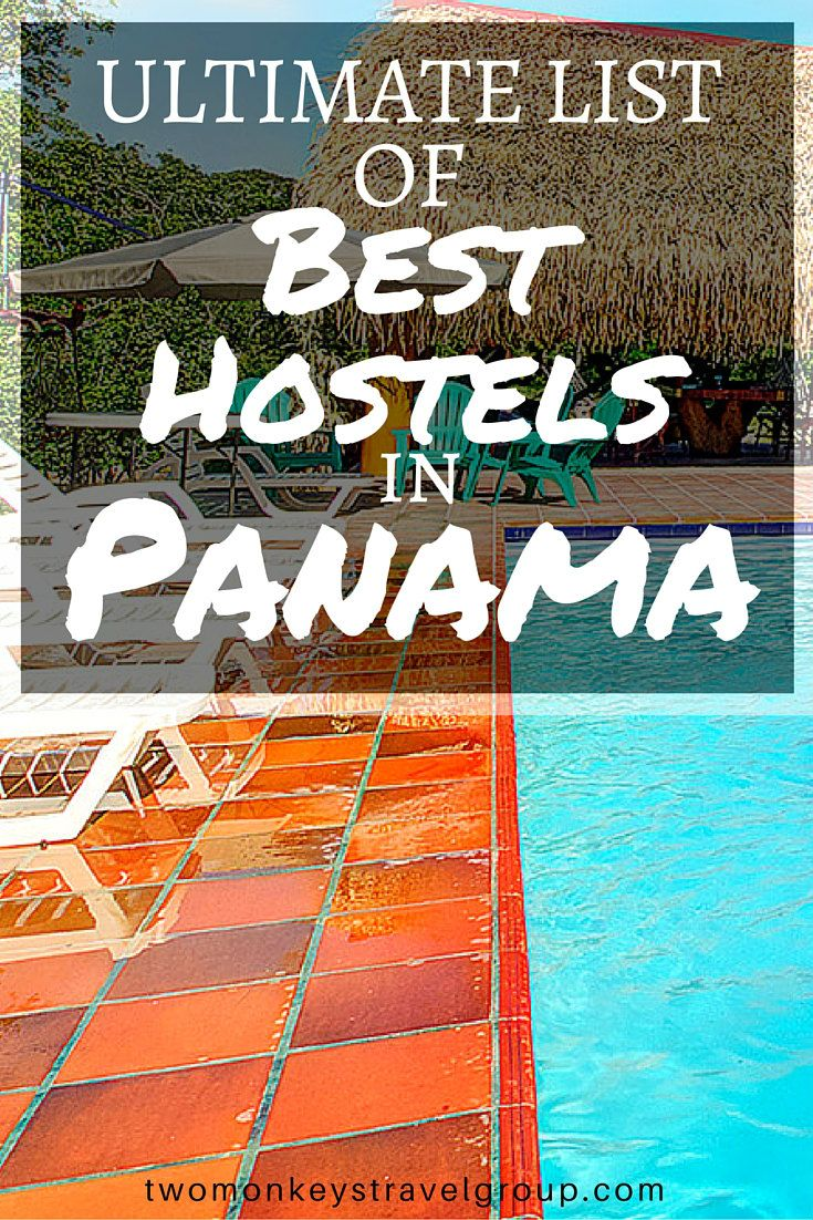 Ultimate List of The Best Hostels in Panama In this article, you will find the list of Best Hostels in Panama– Best hostels in Panama City; Best hostels in Bocas del Toro; Best hostels in Boquete; Best hostels in David City; Best hostels in El Valle de Anton; Best hostels in Playa Venao; Best hostels in Santa Catalina; Best hostels in Santa Clara; and Best hostels in Portobelo.