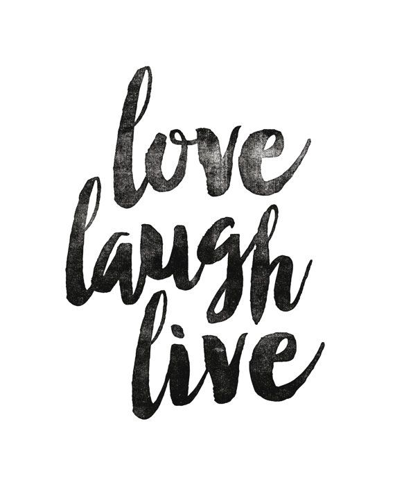 Printable Art Inspirational Print Love Laugh by LifeAndStylePrint
