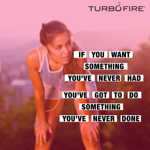 If you want something you have never had. You've got to do something you have never done. #fitness