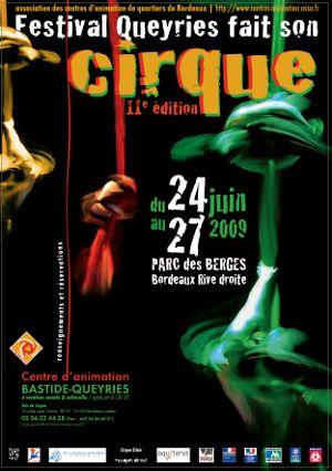 QUEYRIES FAIT SON CIRQUE - BORDEAUX : festival arts du cirque, danse et musique. Des ateliers de pratique de cirque associés.