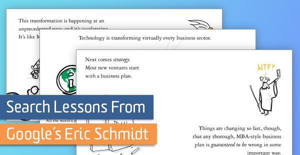 Search Lessons From Google's Eric Schmidt