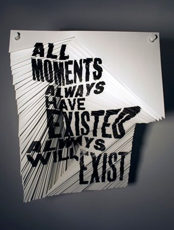 Alida Rosie Sayer + All Moments (2009): Quote, Art, Book, Typography, Type, Moments, Kurt Vonnegut, Design