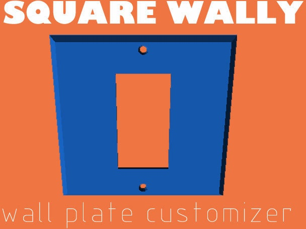 SQUARE WALLY - Wall Plate Customizer by bustmold.