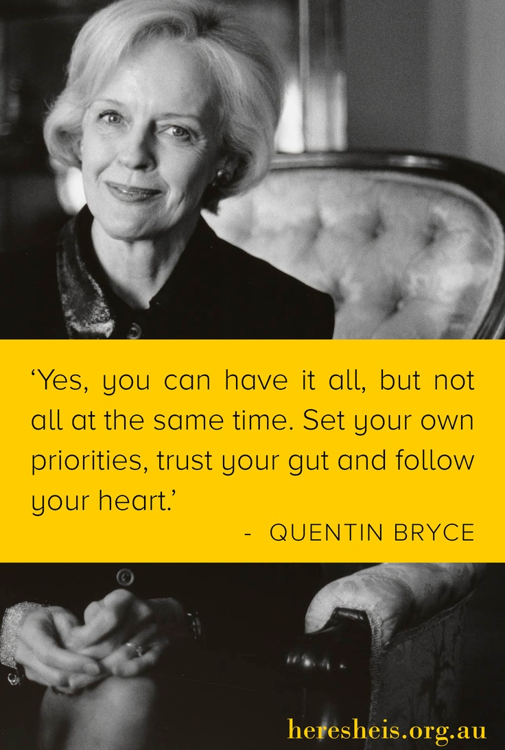 Quentin Bryce - Governor General of Australia. My core desire: Leadership. She espouses feminine strength.