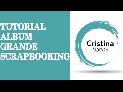 ALBUM GRANDE DE SCRAPBOOKING. TUTORIAL EN ESPAÑOL - YouTube
