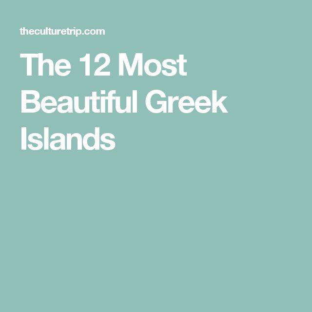 The 12 Most Beautiful Greek Islands
