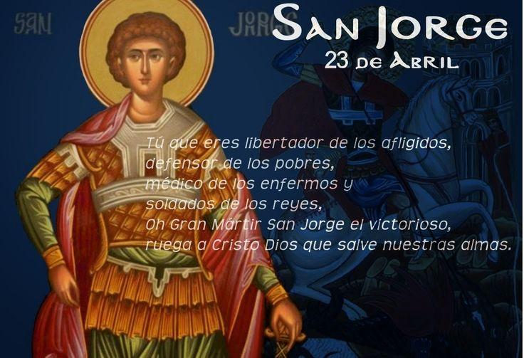 Abundancia, Amor y Plenitud : ORACION A SAN JORGE PARA ABRIR LOS ...