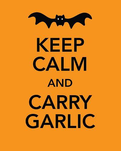 Free print! Keep Calm and Carry Garlic!
