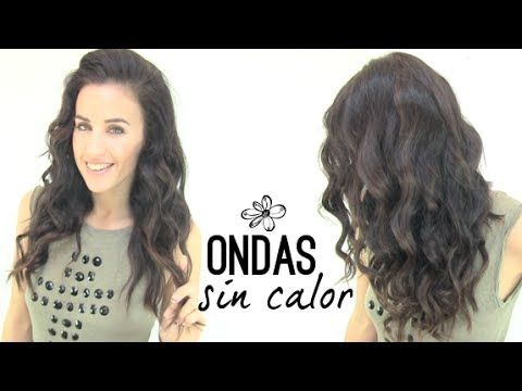 """▶ Ondas sin planchas """" Rizos perfectos"""" - YouTube"""