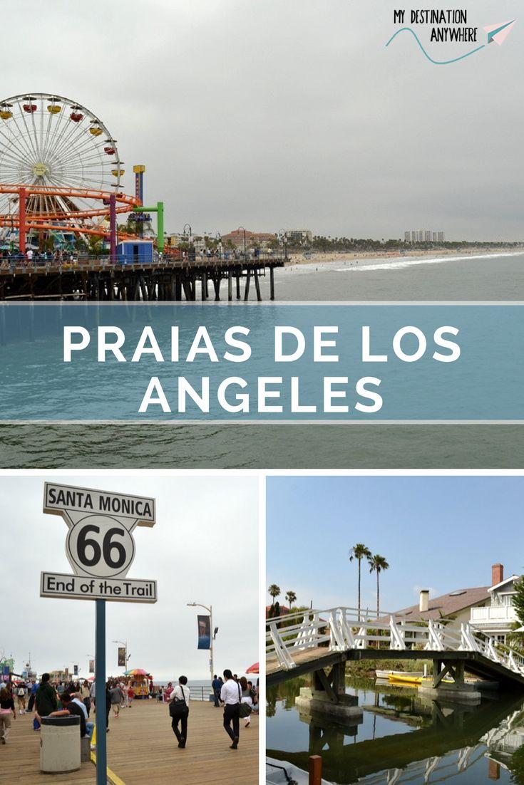 Praias de Los Angeles: Como Visitar Santa Monica e Venice Beach