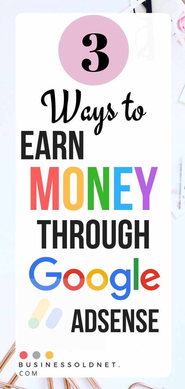 3 Easy Ways to Earn Money from Google US $ 100 per Day – Creating Wealth