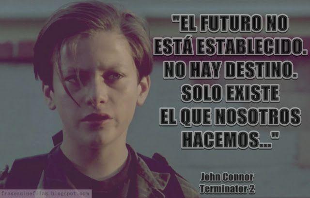Frases de cine y de cineastas: Terminator 2