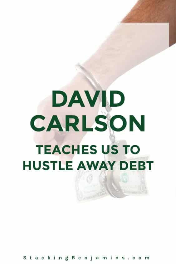 David Carlson, the brain behind YoungAdultMoney.com, joins us to talk about hustling away debt. If you're in debt, give this show a listen.