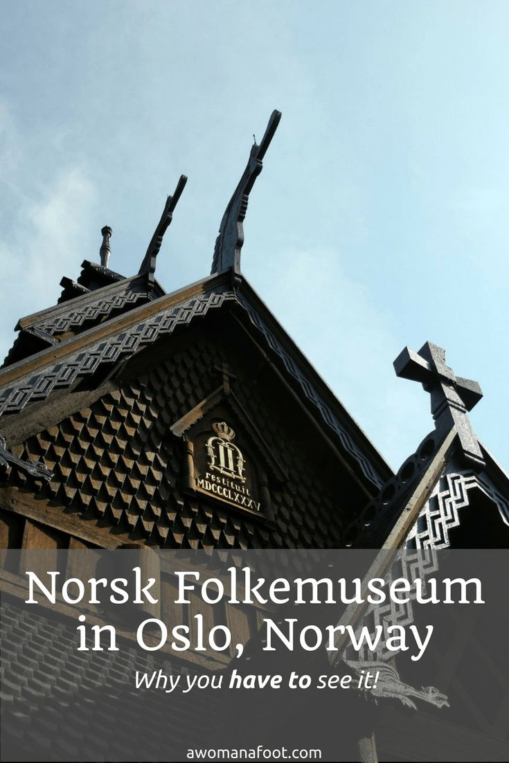 Norsk Folkemuseum - a picturesque open-air museum you must see when visiting Oslo!  | what to see in Oslo | traveling in Norway | discovering Scandinavia | traveling solo in Norway | female solo travel | Folklore | Cultural travel in Norway | awomanafoot.com