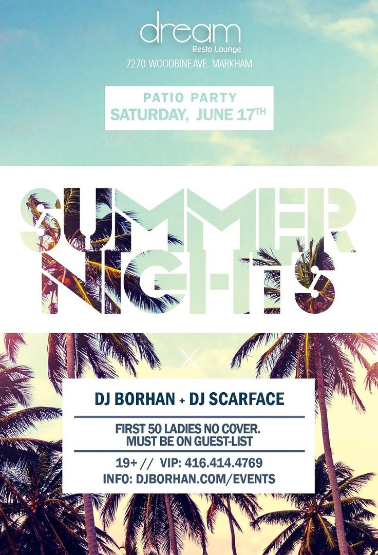 Summer Nights Patio Party with DJ Borhan & DJ Scarface at Dream Lounge on Saturday, June 17th, 2017.