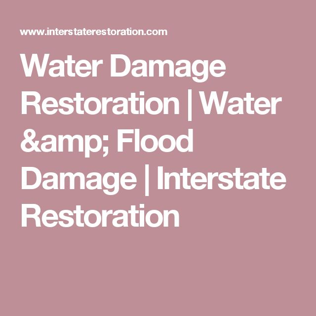 Water Damage Restoration | Water & Flood Damage | Interstate Restoration
