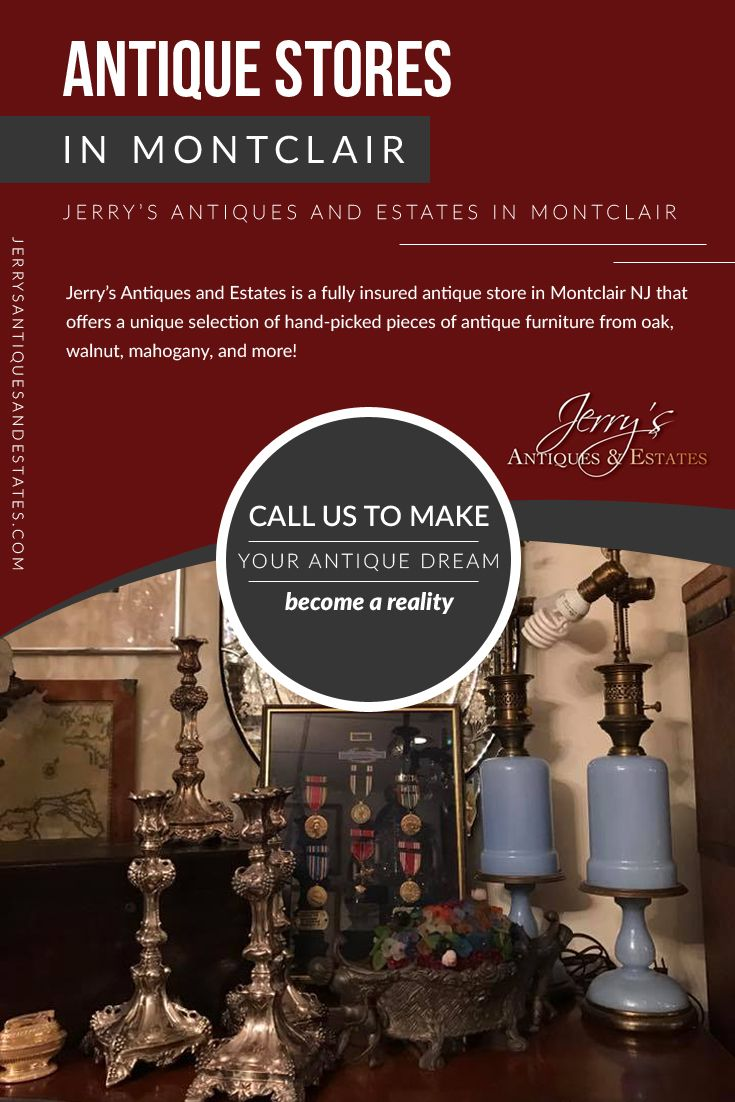 Jerryu0027s Antiques And Estates Is A Fully Insured #antique_store In Montclair  NJ That Offers A