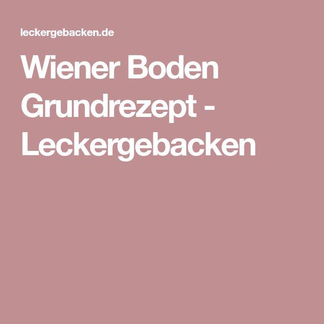 Wiener Boden Grundrezept - Leckergebacken