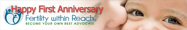 Happy First Anniversary Fertility Within Reach!
