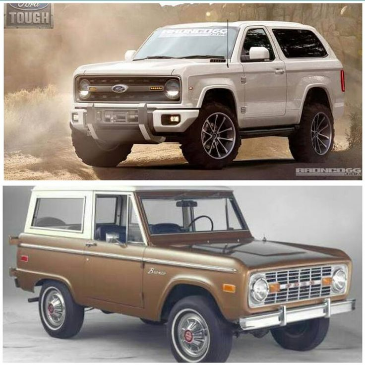 New Ford Bronco >> New Vs Old ? Old all day long ! | Bronco | Pinterest | Ford bronco, Ford and Cars