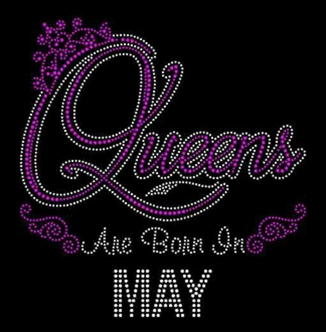 Queens Are Born in May (9 25x9 | Birthday Bling Shirts