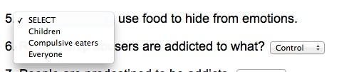 """""""(select one) use food to hide from emotions."""" - I'm going to guess children. (more from my online driving test)"""