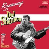 Runaway with Del Shannon/Hats off to Del Shannon [CD], 25748635
