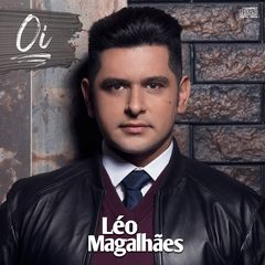 CD Léo Magalhães – 2017 Baixar CD Completo Gratis MP3 Ouvir