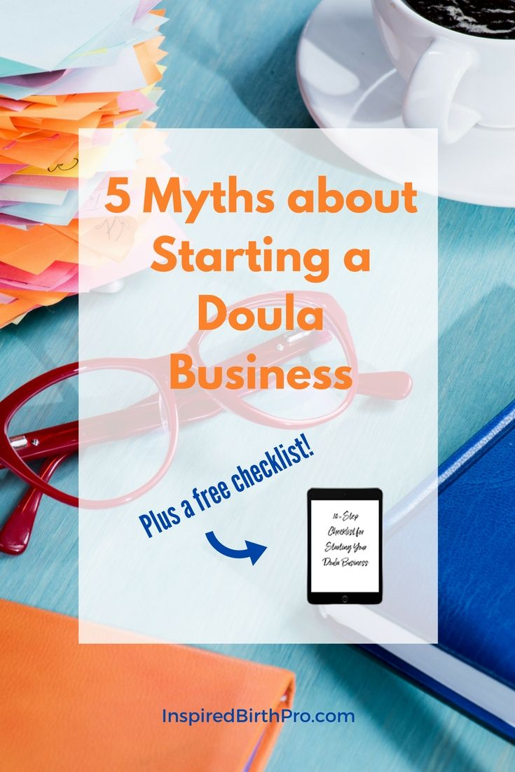 Are one of these myths keeping you from having a kick-ass doula business? via @inspiredbp