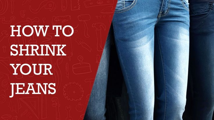 How to Shrink Your Jeans | Best Tips