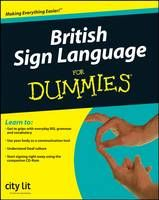British Sign Language For Dummies (Book) by City Lit Centre for the Deaf (London, England) (2008): Waterstones.com