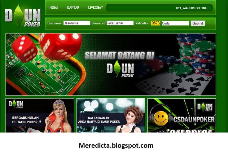 DAUNPOKER.NET AGEN POKER DOMINO ONLINE INDONESIA TERBAIK TERBESAR DAN TERPERCAYA