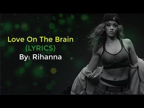 Rihanna - Love On The Brain (LYRICS) From The Fifty Shades Darker Soundtrack (Cassidy Wales Cover) - YouTube