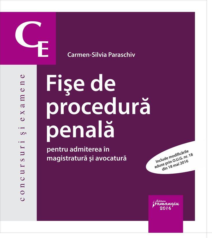Fise de procedura penala pentru admiterea in magistratura si avocatura -  Carmen-Silvia Paraschiv