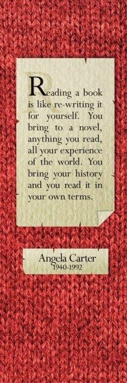 Angela CarterCarter Quotes, Reading Book, Angela Carter, Reading Quotes, True, Bookworm, Movie Quotes, Book Reading, Book Reviews