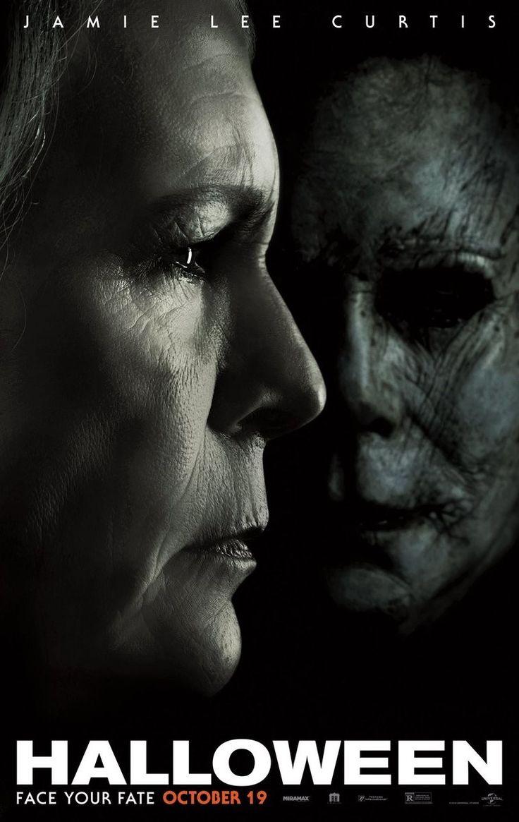 Jamie Lee Curtis Reveals New Halloween Poster Teases New Trailer Halloween Film Michael Myers Halloween Movies