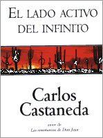 Carlos Castañeda - El lado activo del infinito