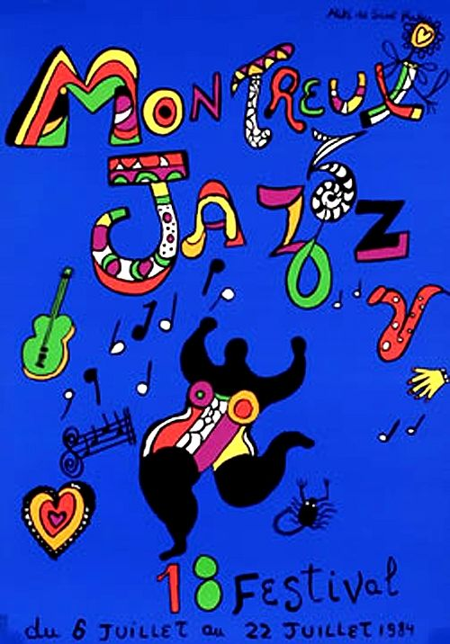 """Niki de Saint Phalle: poster Montreux Jazz Festival 1984. Ha! I bought one of these @ Montreaux in '84 and carefully sheltered it home from Europe w/very little damage. Later that summer I went to Montreaux Detroit and the poster was the same w/an added """"Detroit"""" in the black lettering. Big Heart for Nikki de St. Ph."""