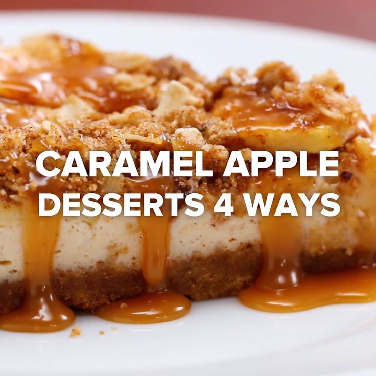 Caramel Apple Desserts 4 Ways // I like the last one the caramel apple bake I think