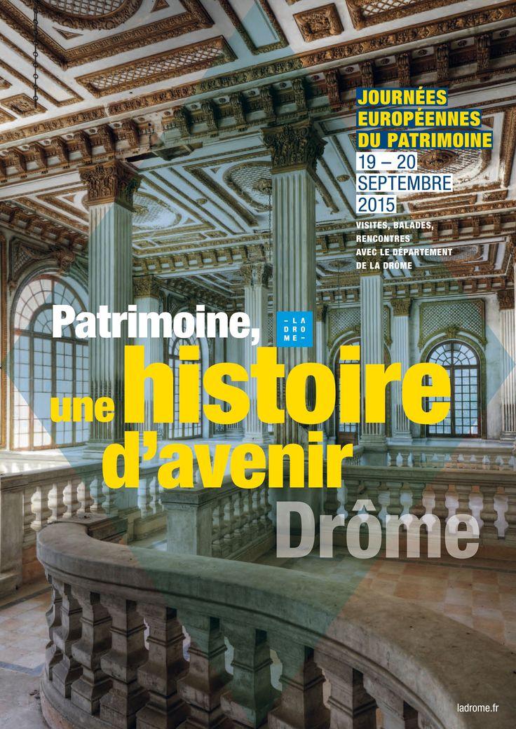 Affiche  Journées Européennesdu Patrimoine 2015  format 40 x 60 cm  Conservation départementale du patrimoine de la Drôme Graphiste : Olivier Umecker