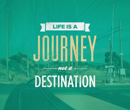 """""""life is a journey, not a destination"""" #quote #graphicdesign #typography"""