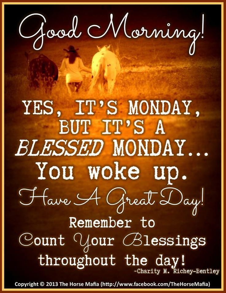 Good Monday Quotes 43 best Monday Blessin...