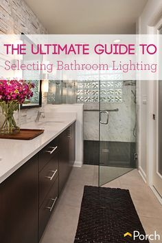Bathroom lighting is so important! Learn how to select the best bulbs and light placement for your bathroom. http://advice.porch.com/best-lighting-bathroom/?tid=social_pinterest_~~_~~_~~_~~_~~_~~_~~_~~_~~_~~&utm_content=buffer90801&utm_medium=social&utm_source=pinterest.com&utm_campaign=buffer
