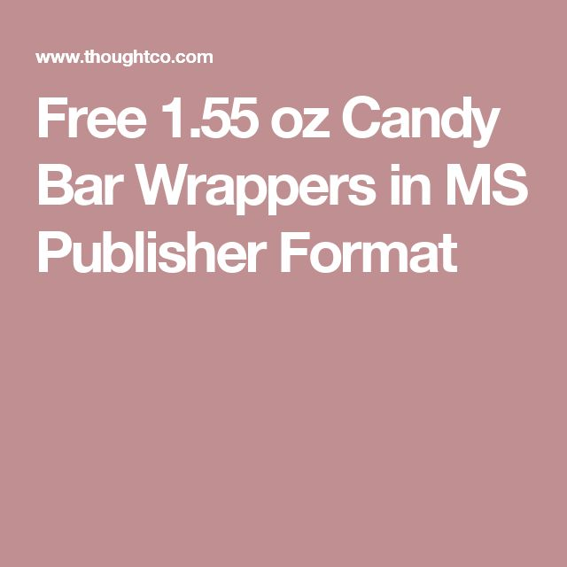 Free 1.55 oz Candy Bar Wrappers in MS Publisher Format